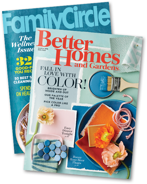 Meredith magazines include Family Circle and Better Homes and Gardens